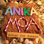 Anika Moa - Songs for Bubbas