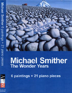 Smither: 6 paintings and 21 piano pieces