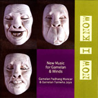 Now I Know: New Music for Gamelan and Winds - CD