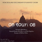 New Zealand Secondary Students' Choir - On Tour 2008 - CD