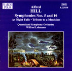 Alfred Hill: Symphonies No. 5 and 10 - CD