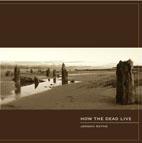 Jordan Reyne: How the Dead Live