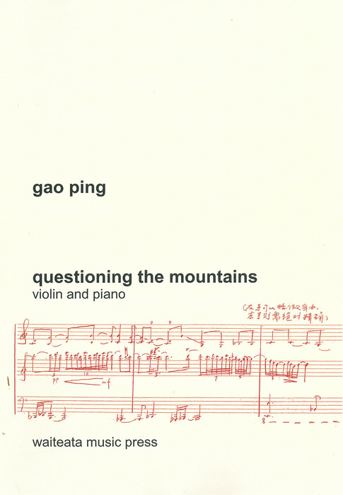 Gao Ping: Questioning the Mountains - hardcopy SCORE and PART