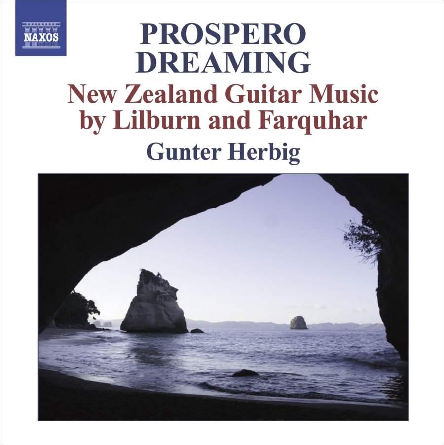Gunter Herbig   Prospero Dreaming: New Zealand Guitar Music by Lilburn and Farquhar - CD