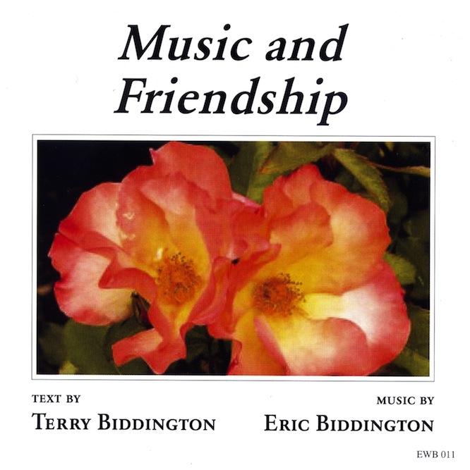 Eric Biddington: Music and Friendship