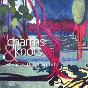 Charms & Knots: songs by David Griffiths - CD