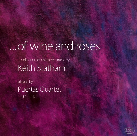 Keith Statham: ...of wine and roses