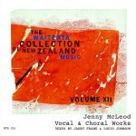 Waiteata Collection of New Zealand Music Vol. 12 - Jenny McLeod: Vocal & Choral Works - CD