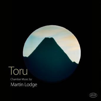 Toru: Chamber Music by Martin Lodge - CD