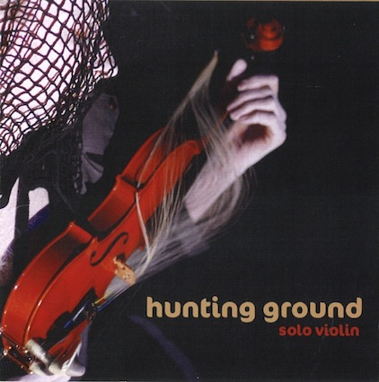 Hunting Ground - solo violin