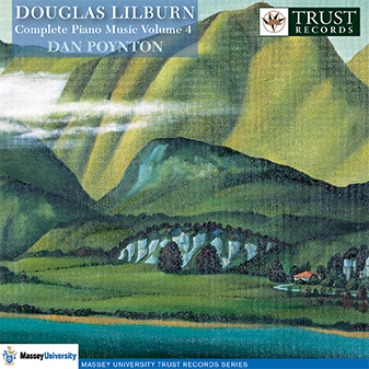 Douglas Lilburn: Complete Piano Music, Vol. 4 - CD