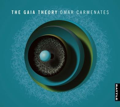 Omar Carmenates | The Gaia Theory - CD