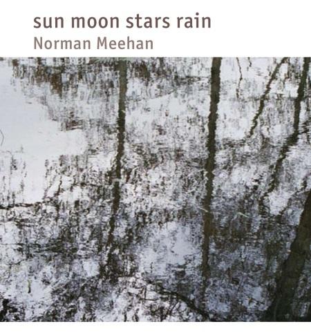 Norman Meehan: sun moon stars rain - CD
