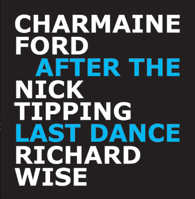 Charmaine Ford & Nick Tipping: After the Last Dance - CD