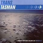 Trans Tasman: A Journey Into New Zealand Jazz - CD