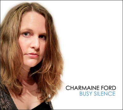 Charmaine Ford: Busy Silence - CD