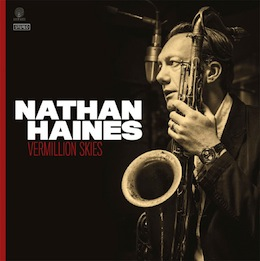 Nathan Haines: Vermillion Skies - CD