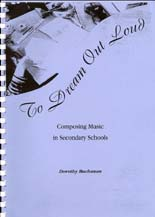 To Dream Out Loud - Composing Music in Secondary Schools