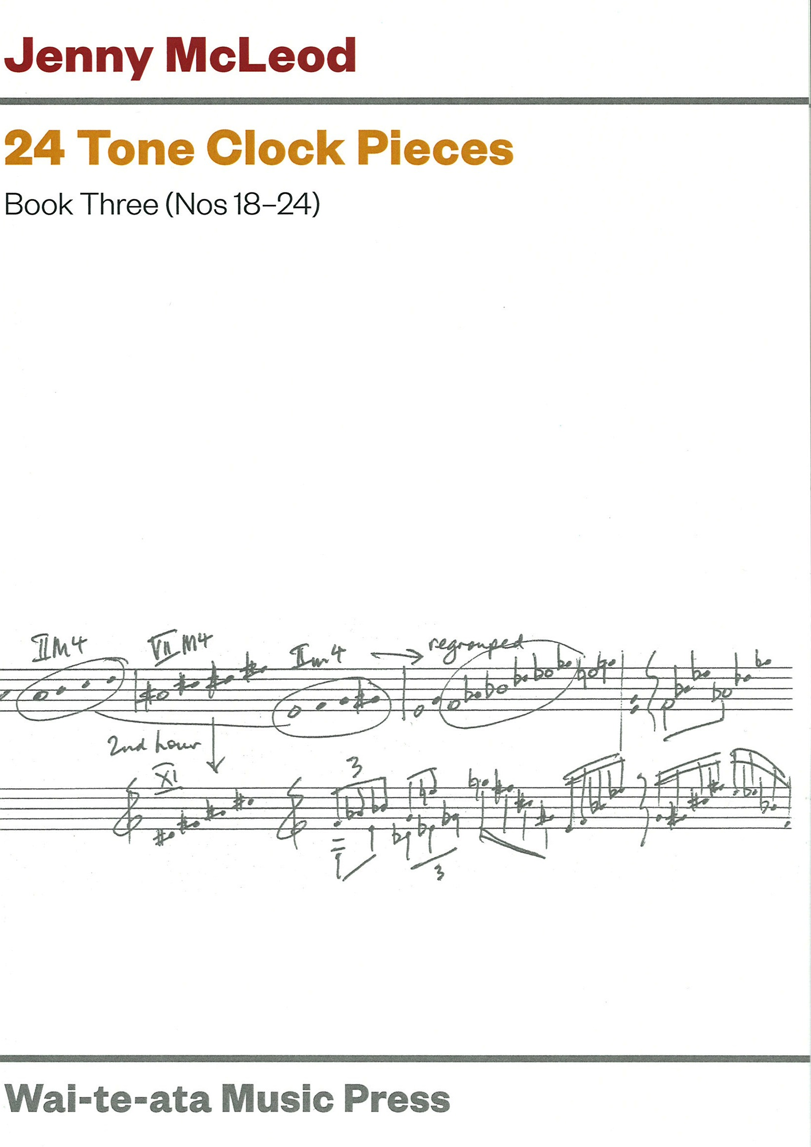 Jenny McLeod: 24 Tone Clock Pieces - Book Three (Nos 18-24) - hardcopy SCORE