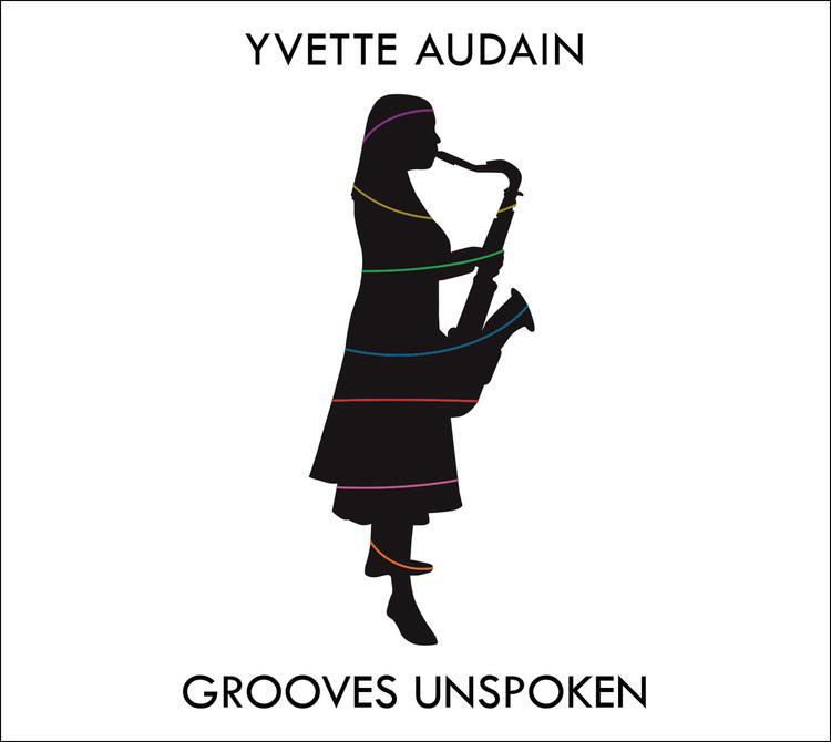Yvette Audain: Grooves Unspoken - CD