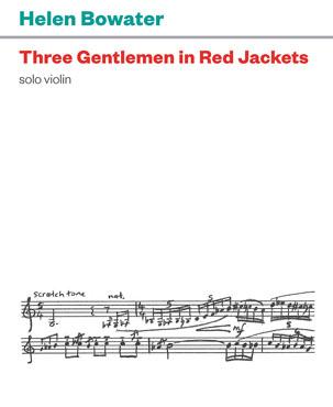 Helen Bowater: Three Gentlemen in Red Jackets - hardcopy SCORE