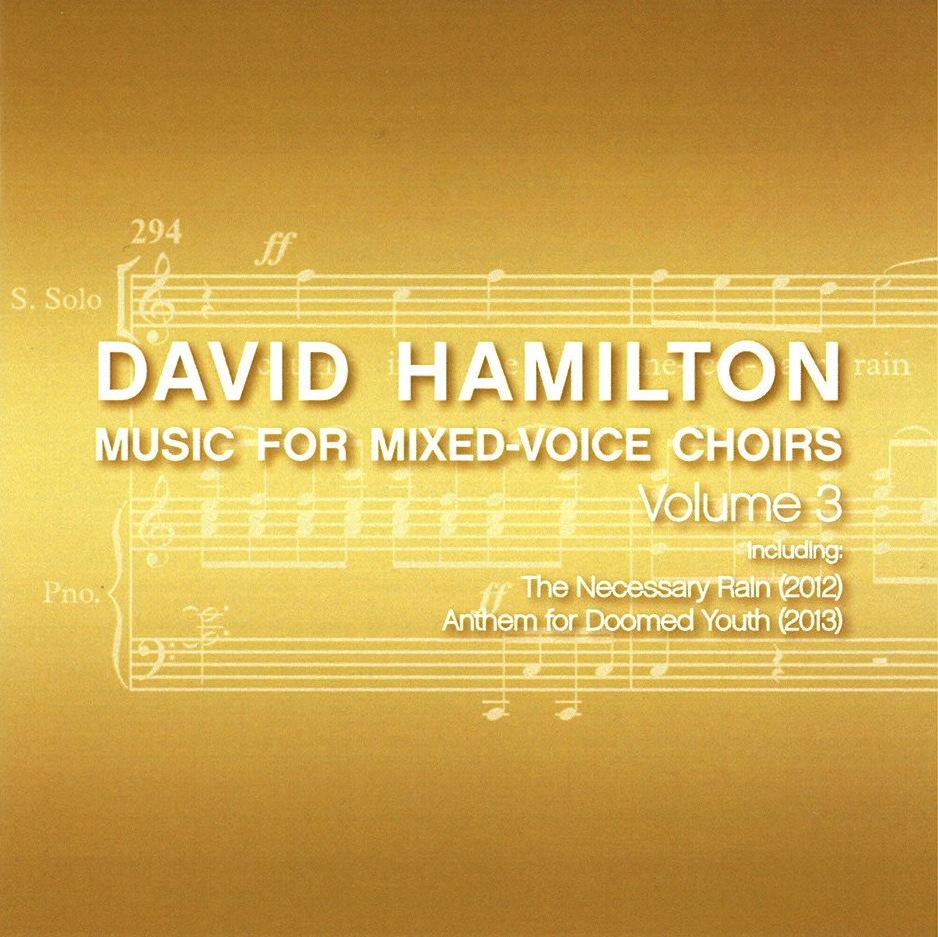 David Hamilton: Music for Mixed Voice Choirs Vol. 3 - CD