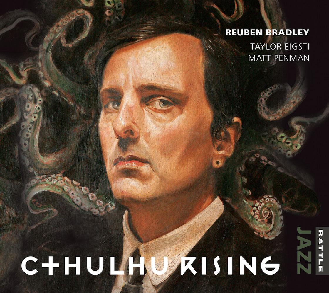 Reuben Bradley | Cthulhu Rising - CD