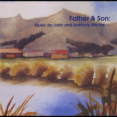 Father & Son: Music by John and Anthony Ritchie