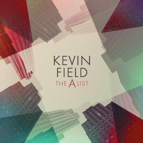 Kevin Field: The A List - CD