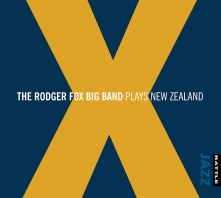 X   The Rodger Fox Big Band Plays New Zealand - CD