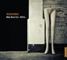 Mike Nock Trio and NZTrio | Vicissitudes - CD