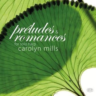 Preludes and Romances | Carolyn Mills - CD