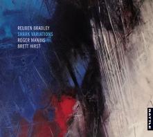 Shark Variations | Reuben Bradley, Roger Manins, Brett Hirst - CD