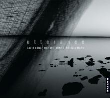 David Long, Richard Nunns, Natalia Mann | utterance - CD