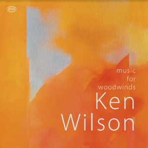 Ken Wilson   Music for Woodwinds - CD