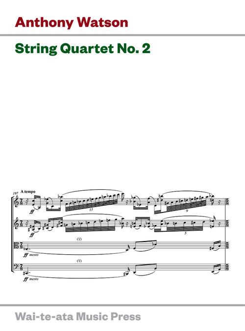 Anthony Watson: String Quartet No. 2 (2017 edition) - hardcopy SCORE