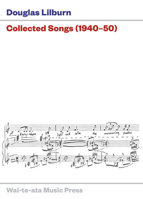 Douglas Lilburn: Collected Songs (1940-50) - hardcopy SCORE