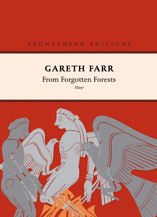 Gareth Farr: From Forgotten Forests - hardcopy SCORE