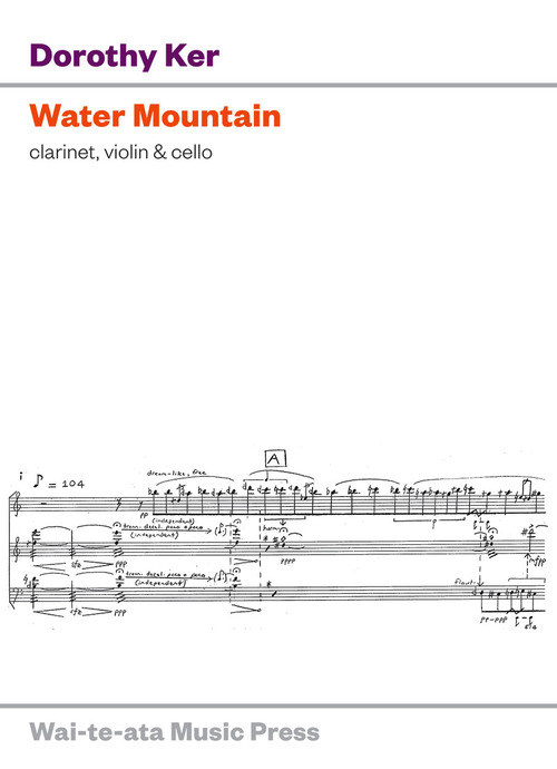 Dorothy Ker: Water Mountain - hardcopy SCORE