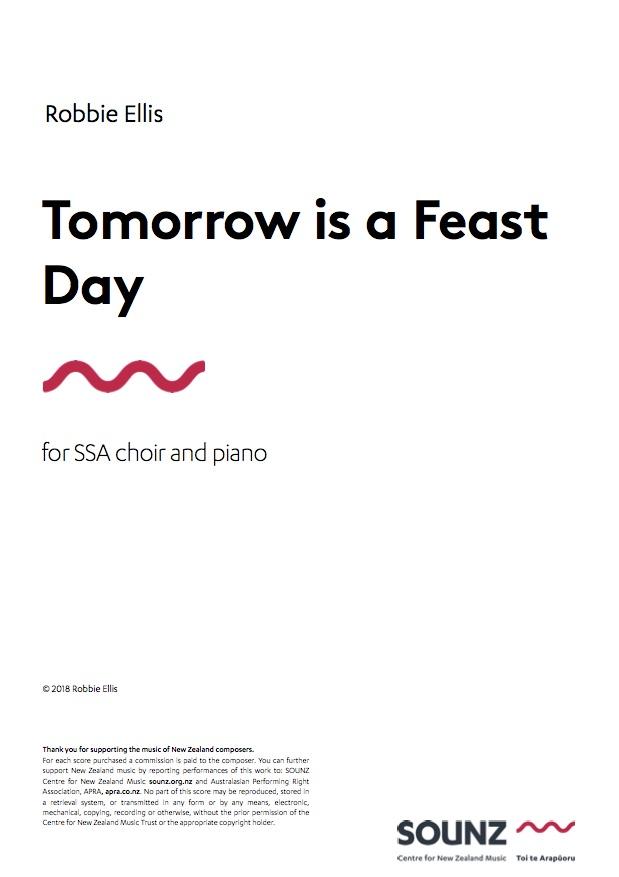 Robbie Ellis: Tomorrow is a Feast Day - hardcopy SCORE