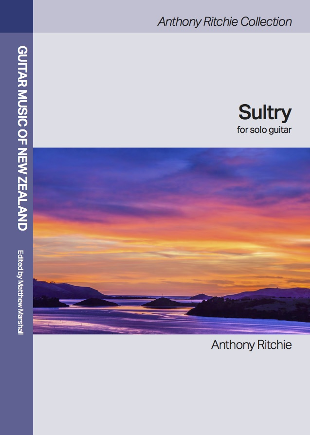 Anthony Ritchie: Sultry (Guitar Music of NZ Collection) - hardcopy SCORE
