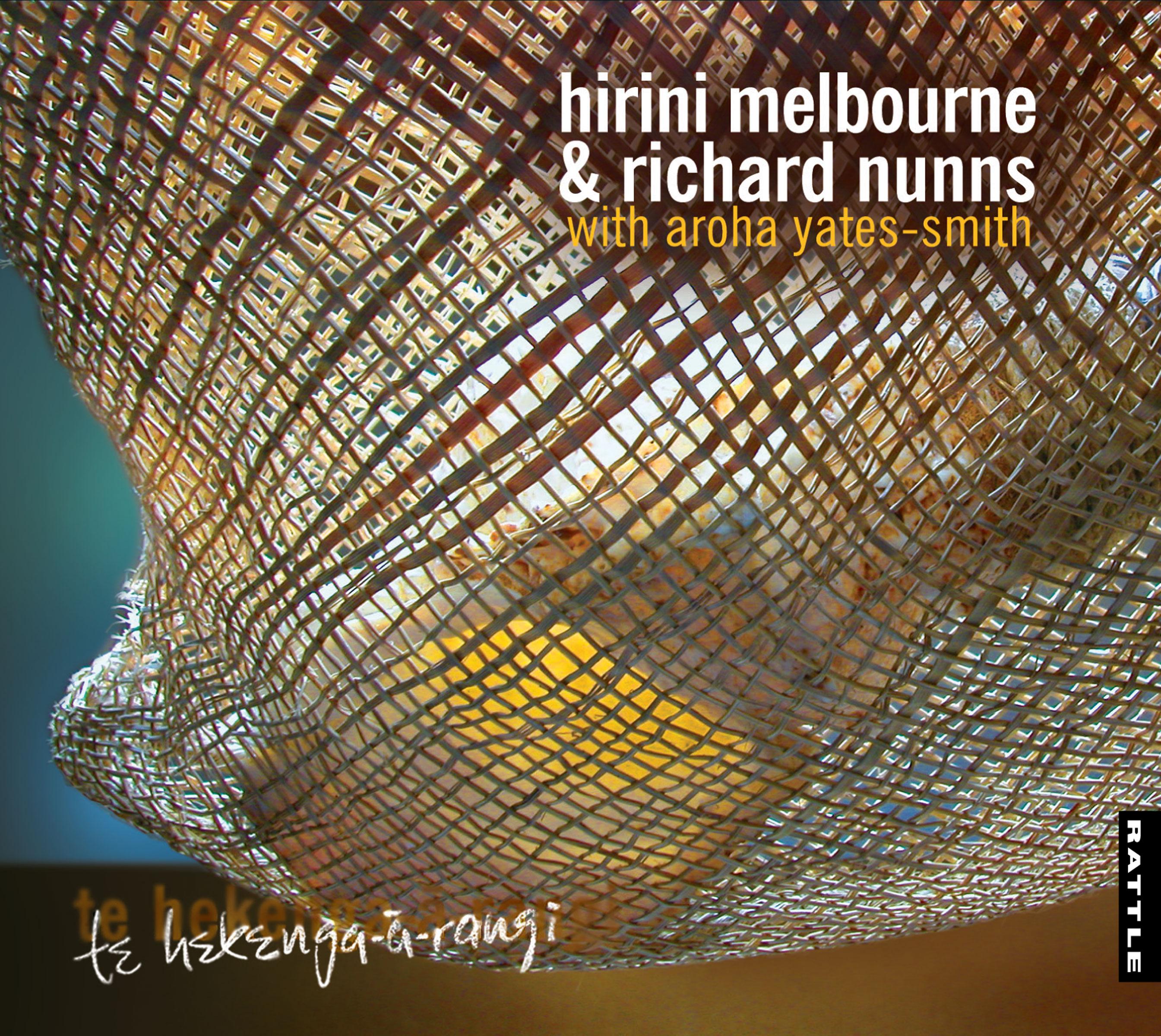 Hirini Melbourne and Richard Nunns | Te hekenga-a-rangi - downloadable MP3 ALBUM
