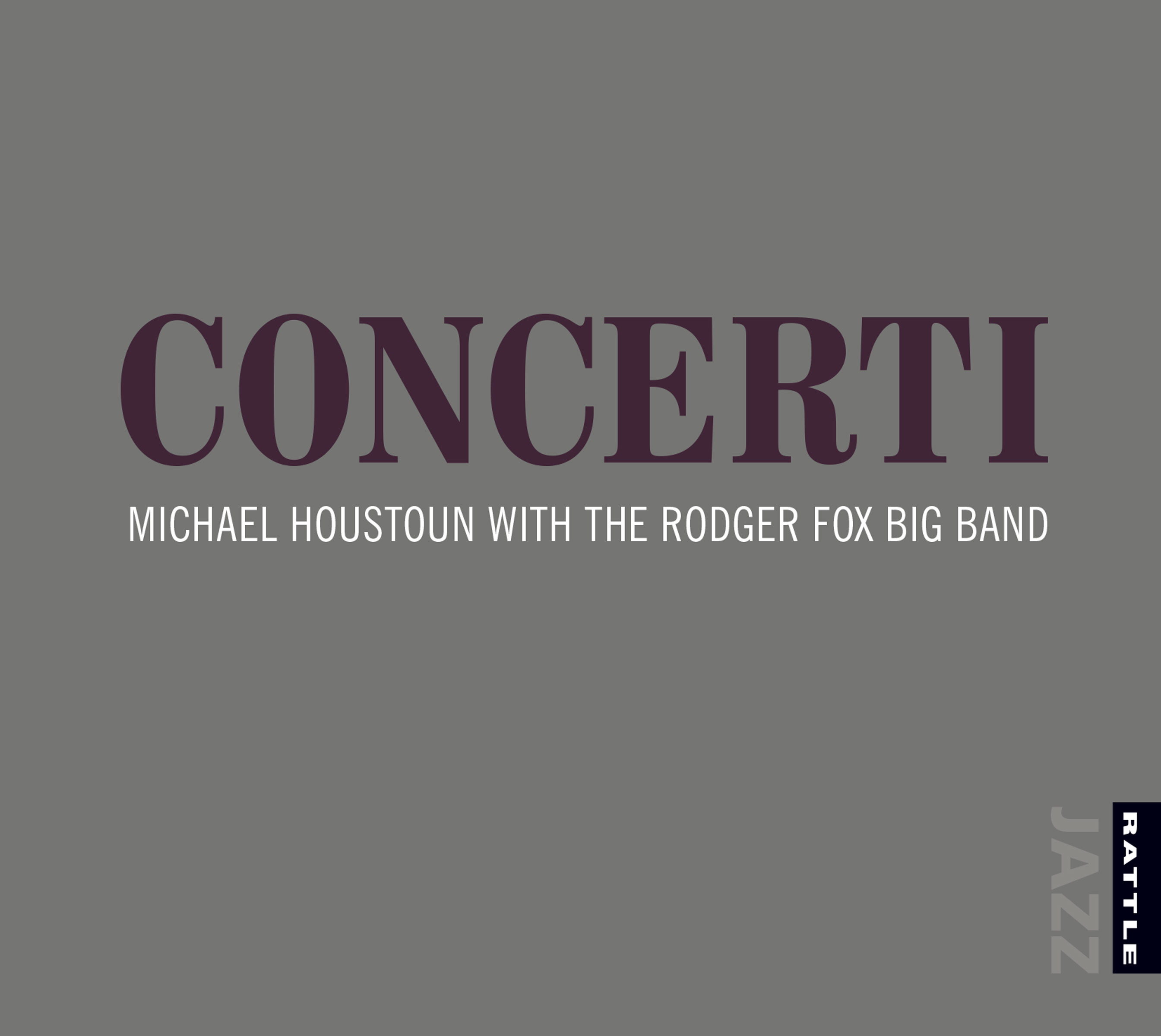 Concerti | Michael Houstoun and the Rodger Fox Big Band - downloadable MP3 ALBUM