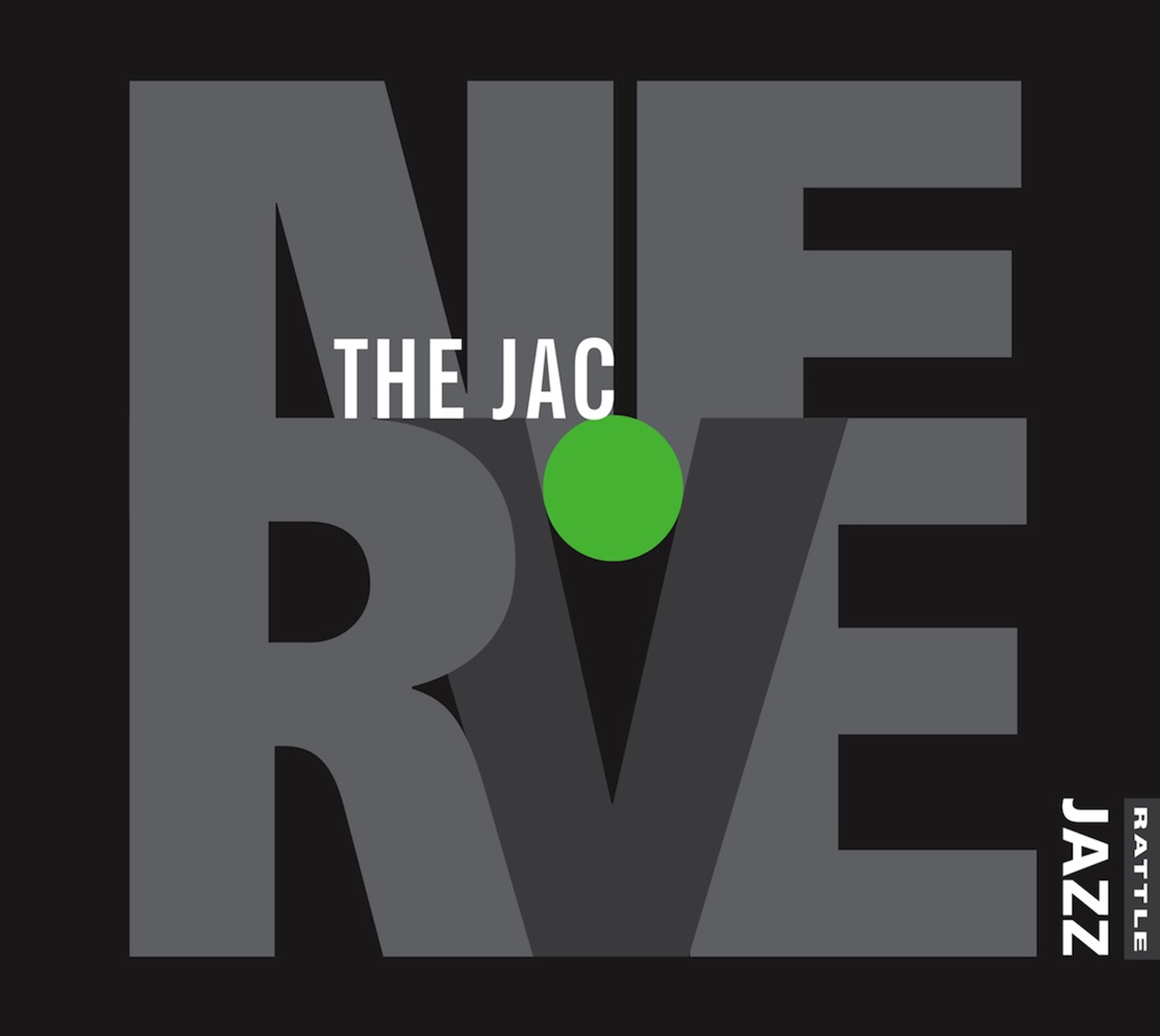 The Jac | Nerve - downloadable MP3 ALBUM