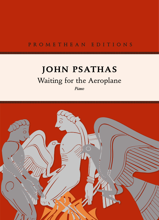 John Psathas: Waiting for the Aeroplane - hardcopy SCORE