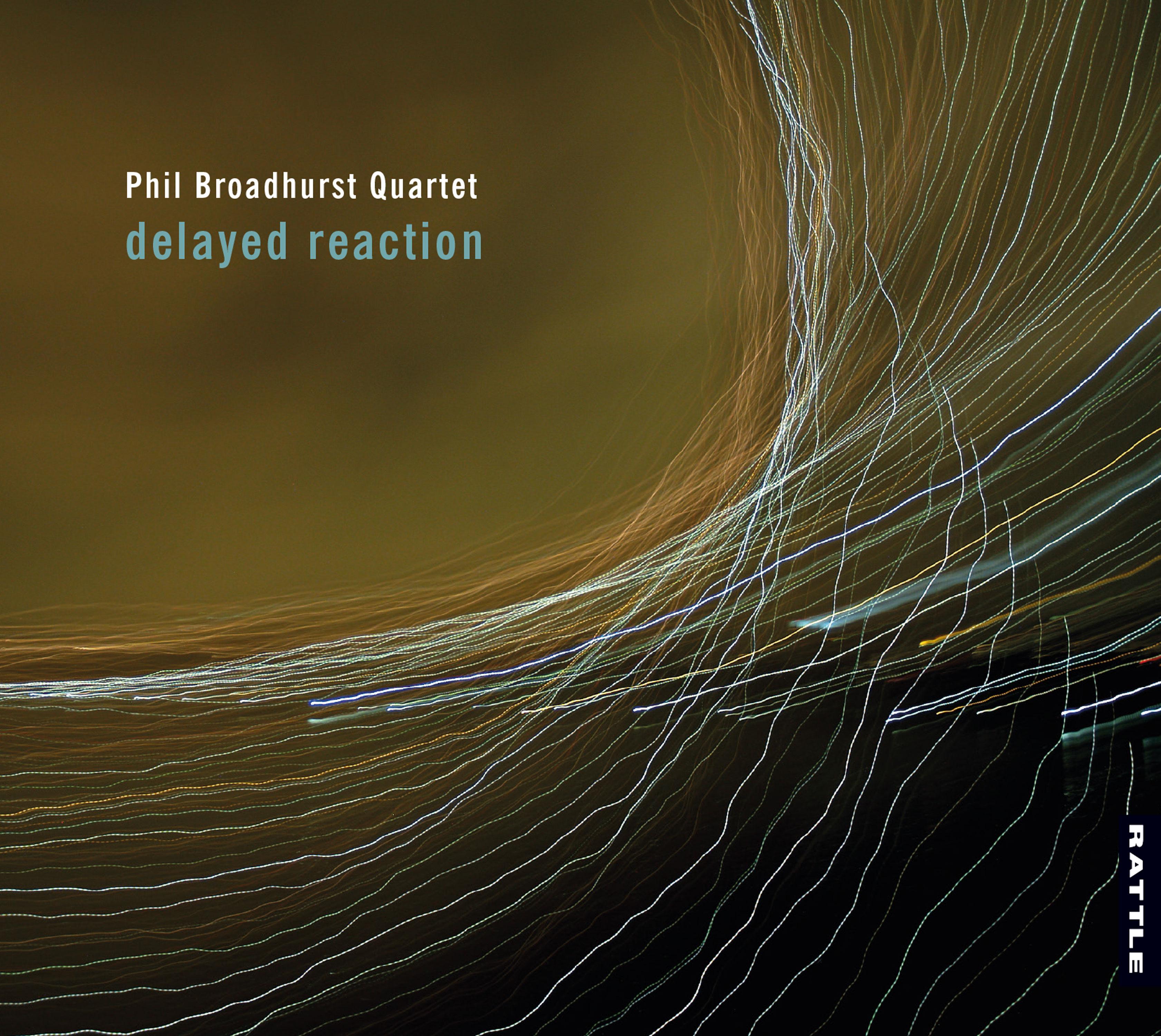 Phil Broadhurst | Delayed Reaction - downloadable MP3 ALBUM