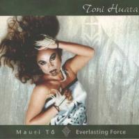 Toni Huata   Mauri Tō - CD