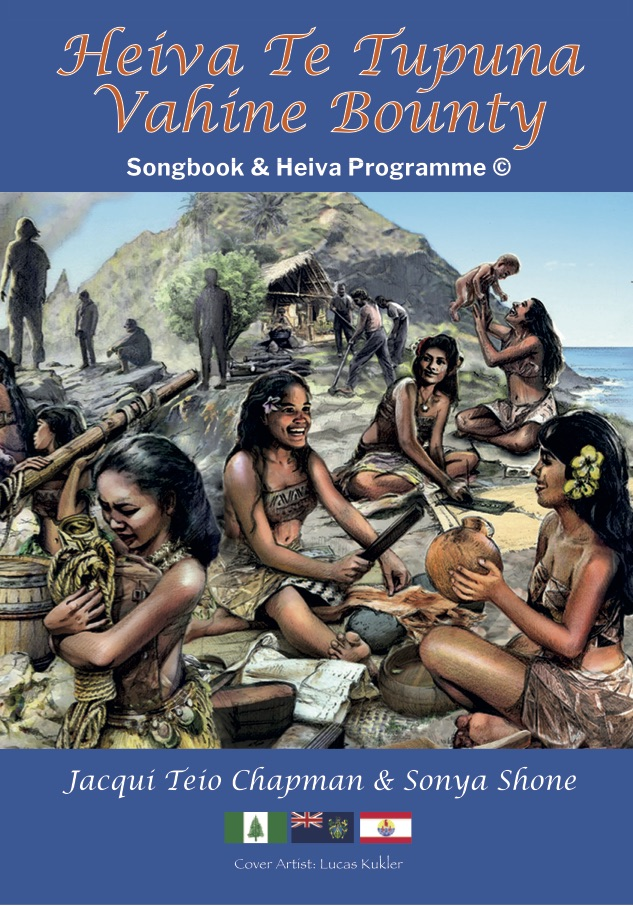 Heiva Te Tupuna Vahine Bounty (COMPLETE SONGBOOK) - hardcopy BOOK and CD