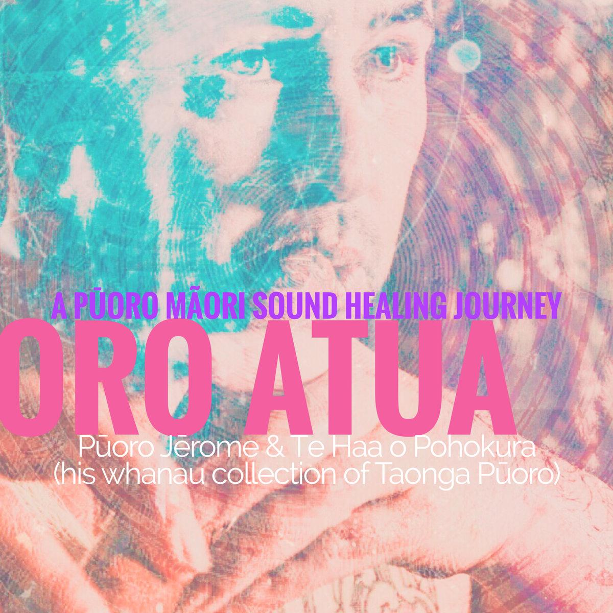 Jerome Kavanagh | ORO ATUA: A Pūoro Māori sound healing journey - CD