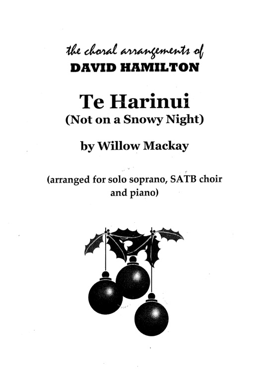 David Hamilton (arr.): Te Harinui (Not on a Snowy Night) - hardcopy SCORE
